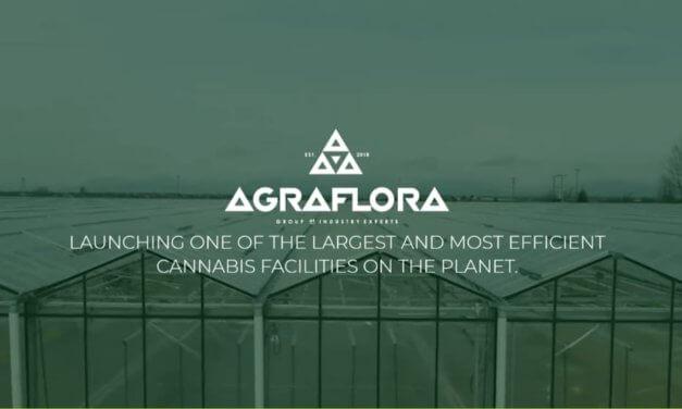 AgraFlora Organics International Inc. (CSE: AGRA / FRA: PU31 / OTCPK: AGFAF) – A Vertically Integrated Cannabis Company with Global Operations