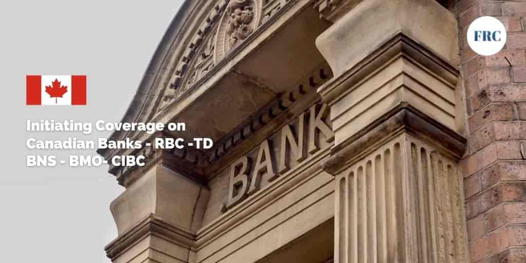 Initiating coverage on Canadian Banks – RBC / TD / BNS / BMO / CIBC Q3 Earnings Surge Sequentially on Lower PCLs